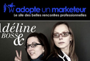 Adopteunmarketeur.com, le site des belles rencontres professionnelles...