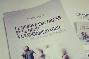Le groupe ESC Troyes et le droit à l'expérimentation