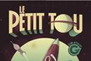 Un avant-goût de la 4eme édition du Petit Tou !