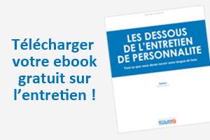 Un ebook gratuit pour préparer l'entretien !